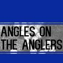 Angles on the Anglers